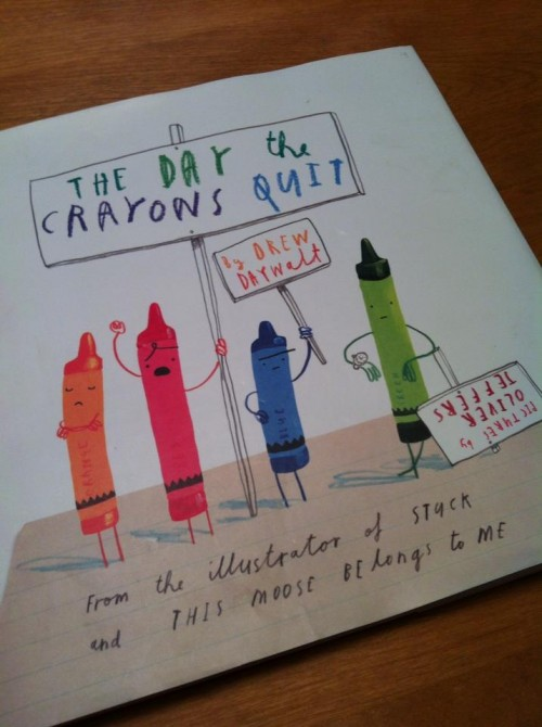The Day the Crayons Quit, by Drew Daywalt and illustrated by Oliver Jeffers